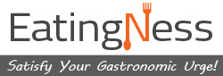 Eatingness.com – Satisfy Your Gastronomic Urge!
